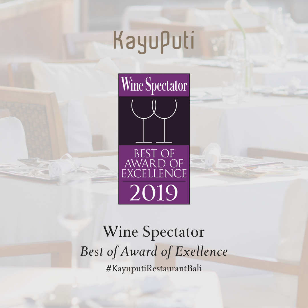 Kayuputi Restaurant Is Wine Spectator Award's 2019 Best Of